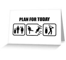 Plan For Today Golf Greeting Card