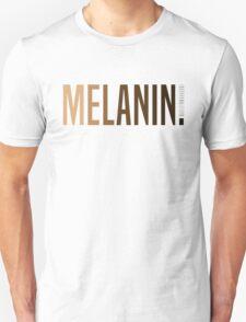 MELANIN. Unisex T-Shirt