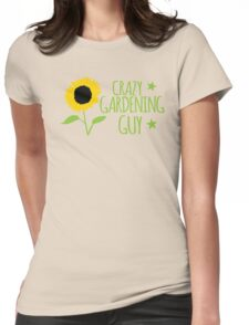Crazy Gardening guy Womens Fitted T-Shirt