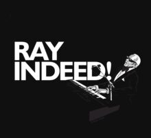 RAY INDEED! by Max Alessandrini