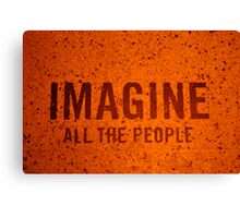 Imagine all the people  Canvas Print