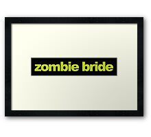 Mean Girls - Zombie Bride Framed Print