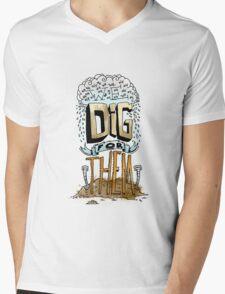 We Dig for Them Mens V-Neck T-Shirt