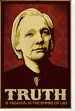 Julian Assange Truth Is Treason by LibertyManiacs