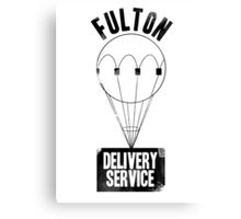 Fulton Delivery Service! (Distressed) Canvas Print