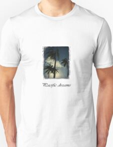 Pacific Dreams T-Shirt