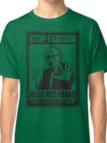 Stop Fascism: Read Rothbard Classic T-Shirt