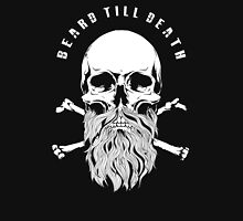 Beard Till Death Unisex T-Shirt