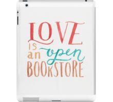 Love is an Open Bookstore iPad Case/Skin