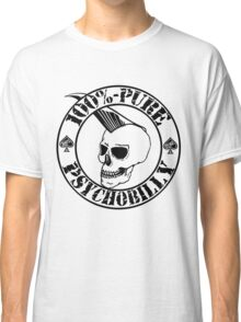 Pure Psychobilly - Black Stamp Classic T-Shirt
