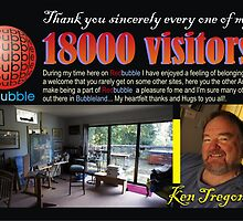 18,000 Unbelievable?  thank you all by Ken Tregoning