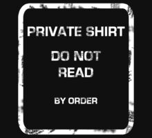 Private T-Shirt by mime666
