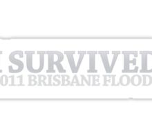 I Survived - 2011 Brisbane Floods! Sticker
