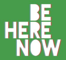 Be Here Now One Piece - Short Sleeve
