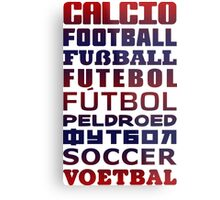 Soccer in Different Languages Metal Print