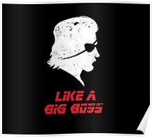 Like a Big Boss Poster