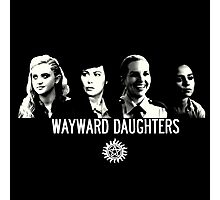 Wayward Daughters (white text) Photographic Print