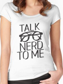 Talk nerd to me Women's Fitted Scoop T-Shirt