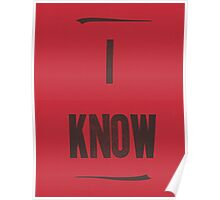 I Know Poster