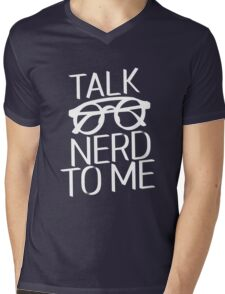 Talk nerd to me Mens V-Neck T-Shirt