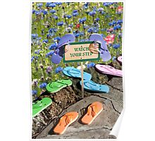 """Tread Lightly"" - flip flops pause at the flowers Poster"