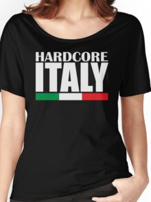 Hardcore Italy Women's Relaxed Fit T-Shirt