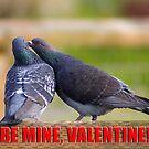 be mine, valentine card by dedmanshootn