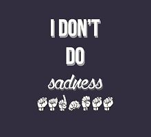 I Don't Do Sadness - Spring Awakening T-Shirt