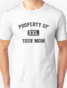 PROPERTY OF XXL YOUR MOM VINTAGE Unisex T-Shirt
