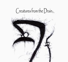the creatures from the drain 5 Unisex T-Shirt