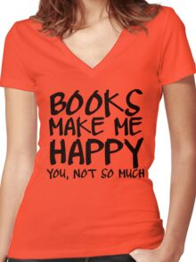 Books Make Me Happy Women's Fitted V-Neck T-Shirt