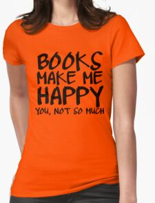Books Make Me Happy Womens Fitted T-Shirt