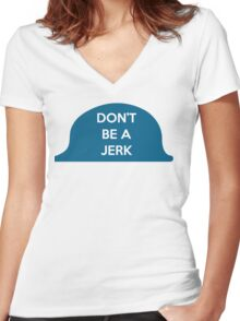 Don't Be A Jerk Women's Fitted V-Neck T-Shirt
