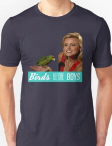 Birds Before Boys Unisex T-Shirt