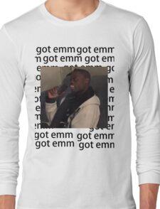 got em Long Sleeve T-Shirt