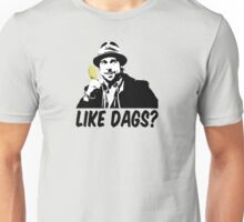 Like Dags? Unisex T-Shirt