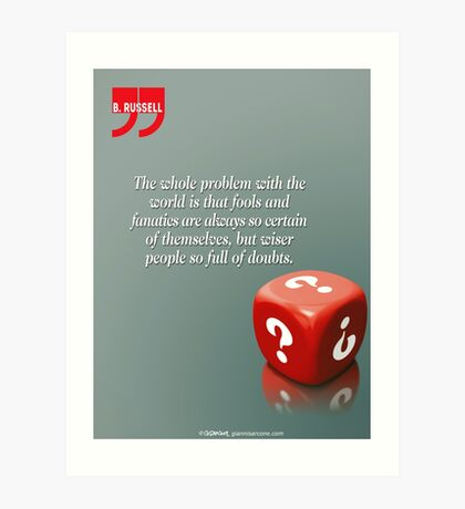 Doubt With Intelligence (Quotation) Art Print