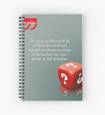 Doubt With Intelligence (Quotation) Spiral Notebook