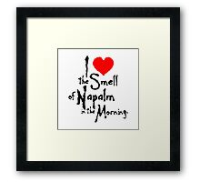 Napalm Love Framed Print