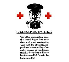 General Pershing Cables -- Red Cross Photographic Print