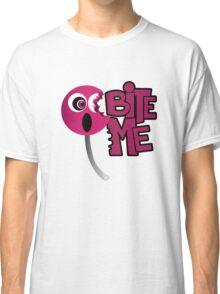 Bite Me - Sucker Classic T-Shirt