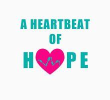 A Heartbeat of Hope Unisex T-Shirt