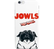 JOWLS Pug Movie Poster Parody iPhone Case/Skin
