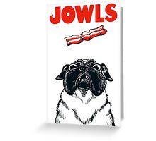 JOWLS Pug Movie Poster Parody Greeting Card