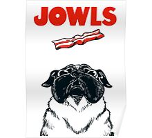 JOWLS Pug Movie Poster Parody Poster