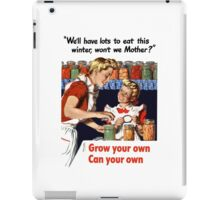 Grow Your Own Can Your Own -- WWII iPad Case/Skin