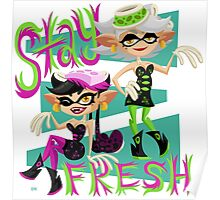 Stay Fresh! Poster