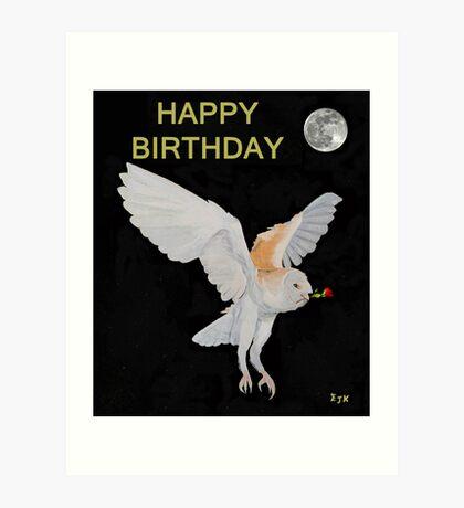 Barn Owl HAPPY BIRTHDAY Art Print