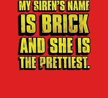Brick Is Pretty T-Shirt
