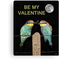 Bee Eaters Be My Valentine Canvas Print